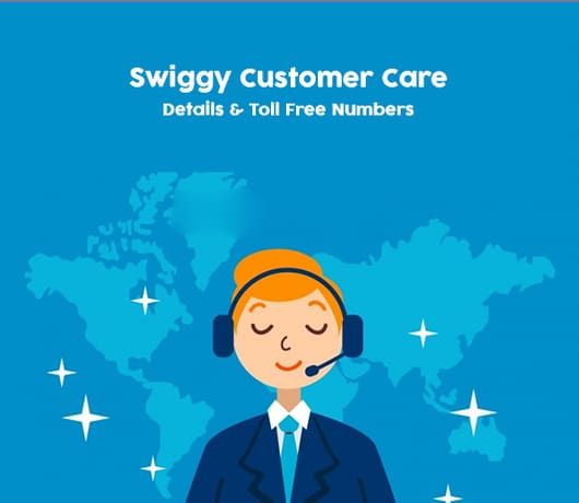 Swiggy Customer Care Number | 24/7 Helpline Available