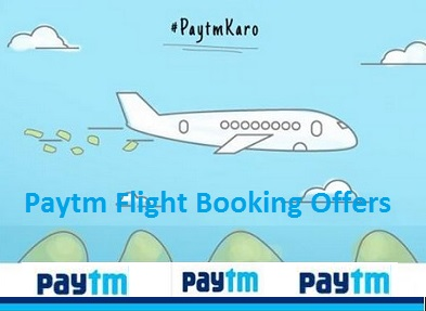 Paytm Flight Ticket Bookings offers