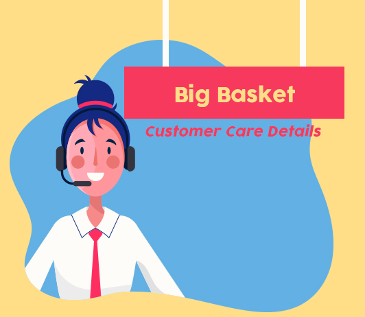 No Idea How to Resolve Your Query – Get all details at Bigbasket Customer Care