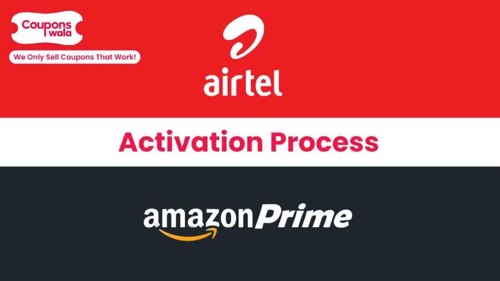 Airtel Amazon Prime Activation