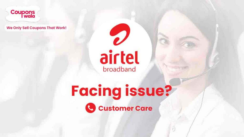Airtel Broadband Customer Care