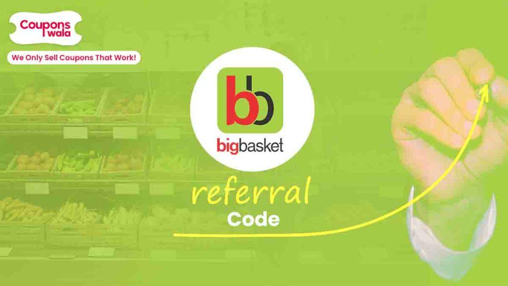 BigBasket Referral Program