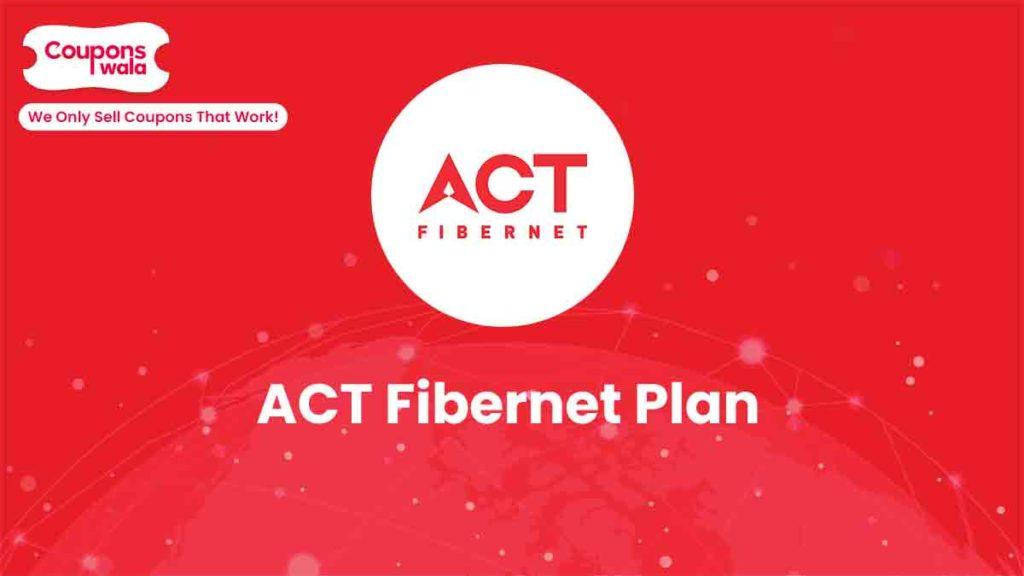 ACT Fibernet Plan